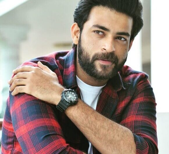 Varun Tej Biography, Wiki, Age, Height, Girlfriend, Wife, Net Worth & More